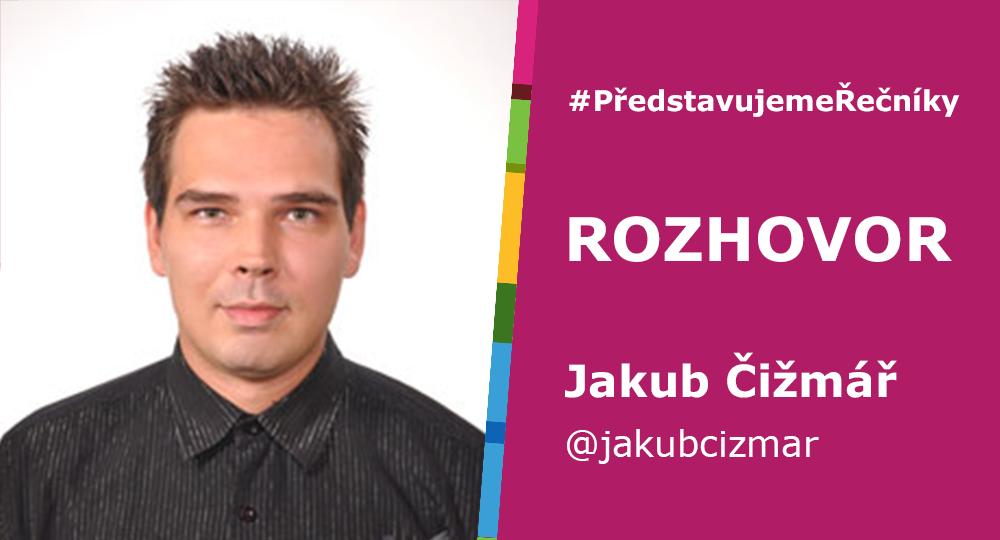 #PředstavujemeŘečníky – Jakub Čižmař